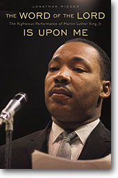 Jonathan Rieder captures the range and variety of Dr. King's rhetoric.