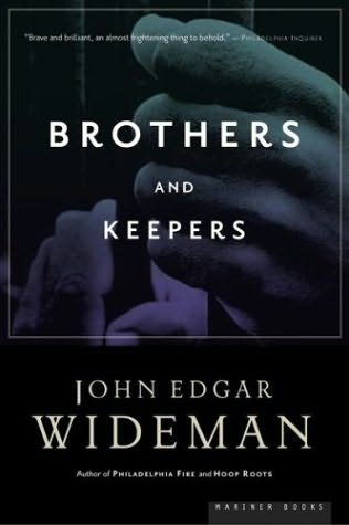 John Edgar Wideman and his brother Robby tell their stories in Brothers and Keepers.