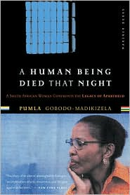 Pumla Gobodo-Madikizela describes Eugene de Kock's quest for forgiveness in this slender and powerful book.