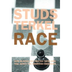 Published in 1992, Studs Terkel's book about race informs us still.
