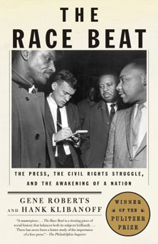Veteran journalists Gene Roberts and Hank Klibanoff explore the media's role in the civil rights movement.