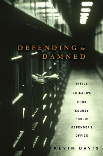 Kevin Davis's book shows the gruesome murders people commit in Cook County and the men and women assigned to their defense.