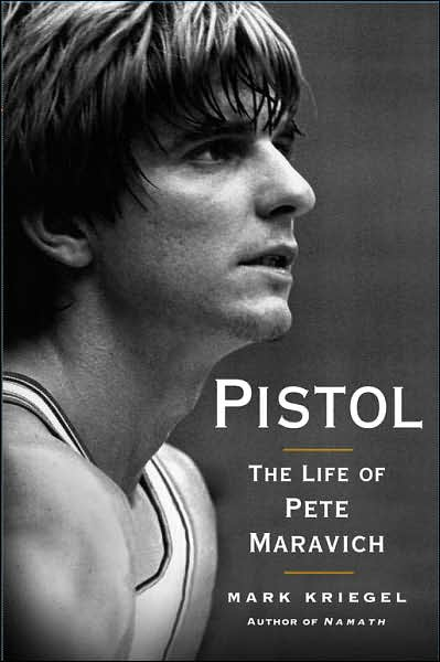 Mark Kriegel has written a poignant biography of the incomparable and haunted Pete Maravich.