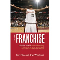 Brian Windhorst and Terry Pluto have great material that they don't completely utilize in The Franchise.