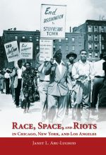 Janet Abu-Lughod examines 20th century riots in America's three largest cities.