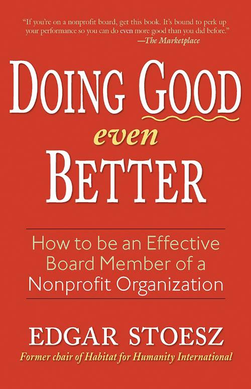 Veteran board member Edgar Stoesz has written this handbook to help us serve more effectively.