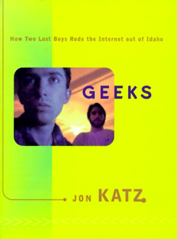 Jon Katz writes about Jesse Dailey and Eric Twilegar's journey from Boise to Chicago in Geeks.