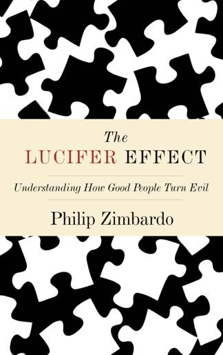 Philip Zimbardo probes the nature of evil in this book.