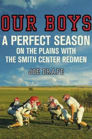 Joe Drape tells a heartwarming tale of football success and traditional values in the Heartland.