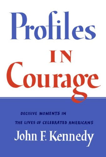 This book attributed to John F. Kennedy contains stirring examples of political courage and integrity.