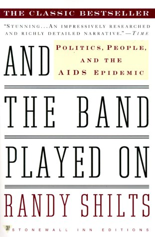 Randy Shilts' account of the beginning of the AIDS epidemic is a jarring and haunting read.