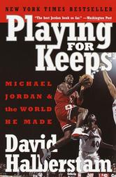 It's only fitting that the late, great David Halberstam wrote my favorite book about Michael Jordan.