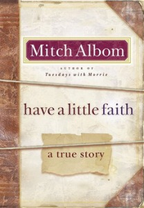 Mitch Albom's latest work is a moving one about faith.