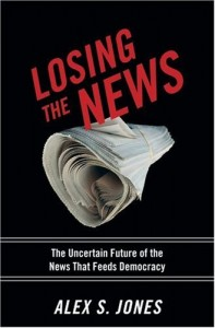 Alex Jones' book helps us appreciate media's contribution to democracy, but provides less guidance about the future.