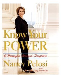 Nancy Pelosi's memoir gives insight into the roots of the Speaker's recent victory.